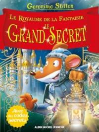 Le royaume de la fantaisie. Volume 11, Le grand secret