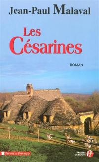 La tradition Albarède. Volume 1, Les césarines