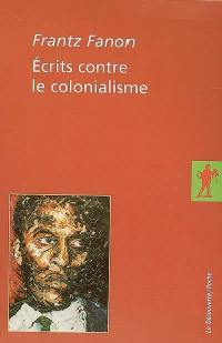 Ecrits contre le colonialisme