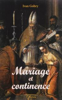 Mariage et continence