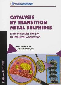 Catalysis by transition metal sulphides
