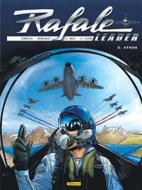 Rafale leader. Volume 5, Athos