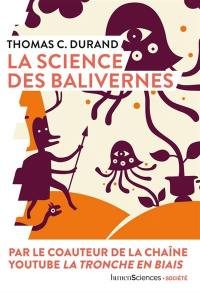 La science des balivernes