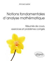 Notions fondamentales d'analyse mathématique