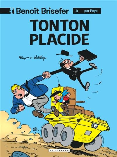 Benoît Brisefer. Volume 4, Tonton Placide