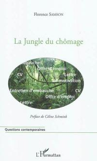 La jungle du chômage
