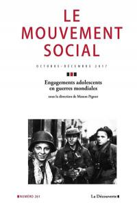 Mouvement social (Le). n° 261, Engagements adolescents en guerres mondiales