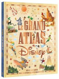 Le grand atlas Disney