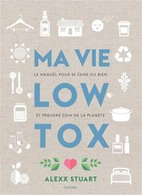 Ma vie low tox