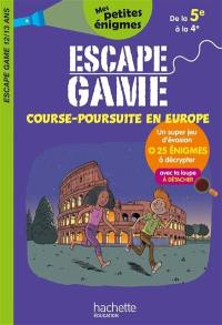 Course-poursuite en Europe