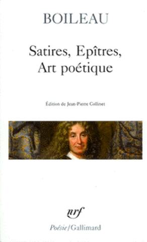 Satires; Epitres; L'Art poétique