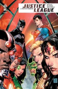 Justice league rebirth. Volume 2, Etat de terreur