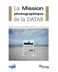 La mission photographique de la DATAR