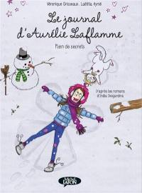 Le journal d'Aurélie Laflamme. Volume 4, Plein de secrets