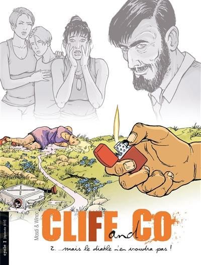 Cliff and Co. Volume 2, Mais le diable n'en voudra pas !