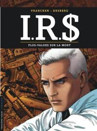 IRS. Volume 15, Plus-values sur la mort