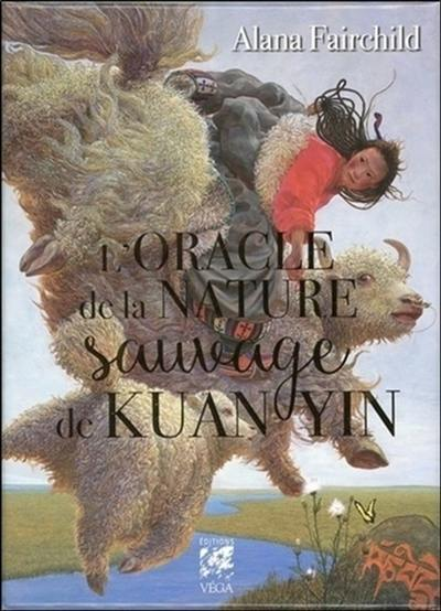L'oracle de la nature sauvage de Kuan Yin