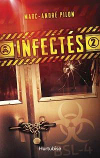 Infectés. Volume 2 ,