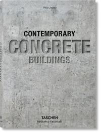 100 contemporary concrete buildings = 100 Zeitgenössische Bauten aus Beton = 100 bâtiments contemporains en béton