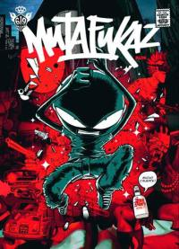 Mutafukaz. Volume 1, Dark Meat City