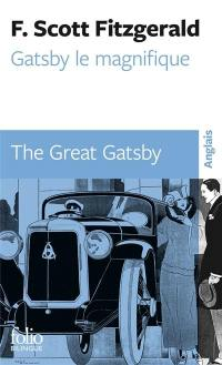 Gatsby le magnifique = The great Gatsby