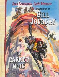 Les aventures de Bill Jourdan. Volume 1, Le carnet noir