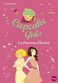 Cupcake girls. Volume 23, Le dilemme d'Emma