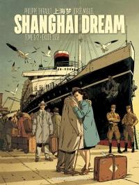 Shanghai dream. Volume 1, Exode 1938