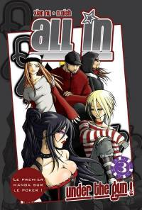 All in. Volume 3, Under the gun