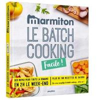 Le batch cooking facile !