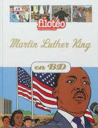 Les chercheurs de Dieu. Volume 14, Martin Luther King