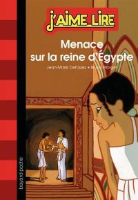 Menace sur la reine d'Egypte