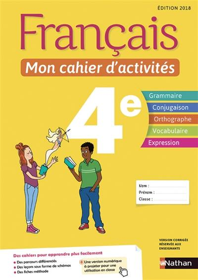 Livre Francais Mon Cahier D Activites 4e Ecrit Par
