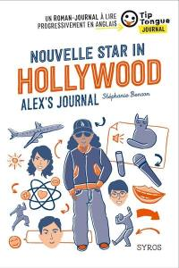 Nouvelle star in Hollywood