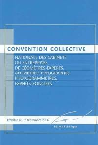 Convention collective nationale des cabinets ou entreprises de géomètres experts, géomètres-topographes, photogrammètres, experts-fonciers