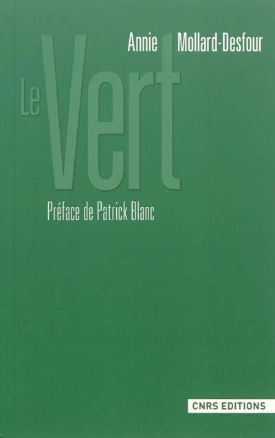 Le dictionnaire des mots et expressions de couleur du XXe si/ècle le bleu