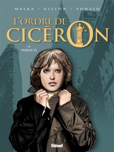 L'ordre de Cicéron. Volume 4, Verdicts