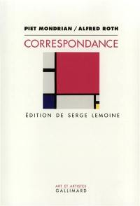 Correspondance avec Alfred Roth