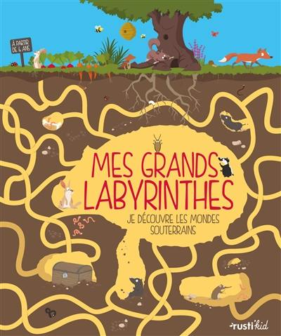 Mes grands labyrinthes