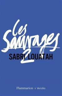 Les sauvages. Volume 2,