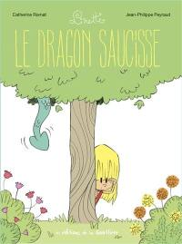 Linette. Volume 2, Le dragon saucisse