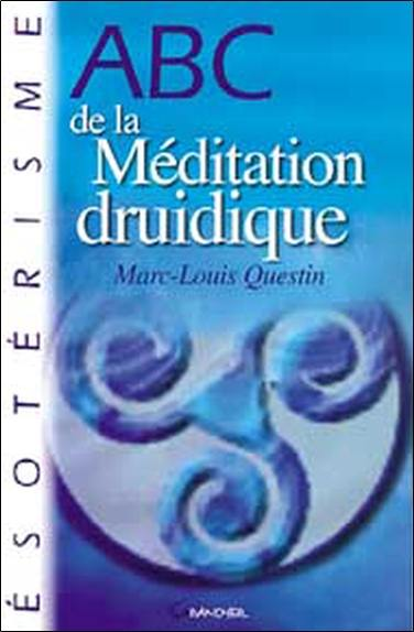 ABC de la méditation druidique
