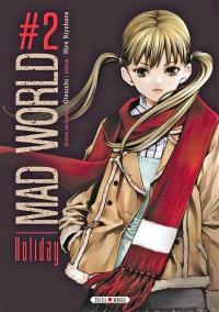 Mad world. Volume 2, Holiday