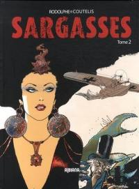 Sargasses. Volume 2,