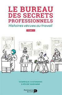 Le bureau des secrets professionnels. Volume 2,