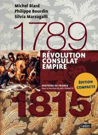 Révolution, Consulat, Empire
