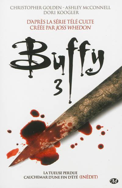 Buffy. Volume 3, Intégrale