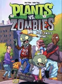 Plants vs zombies. Volume 4, Home sweet home !