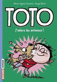 Toto, J'adore les animaux !