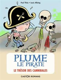 Plume le pirate. Volume 7, Le trésor des cannibales